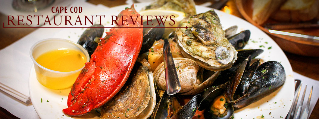 Cape Cod Restaurant Reviews