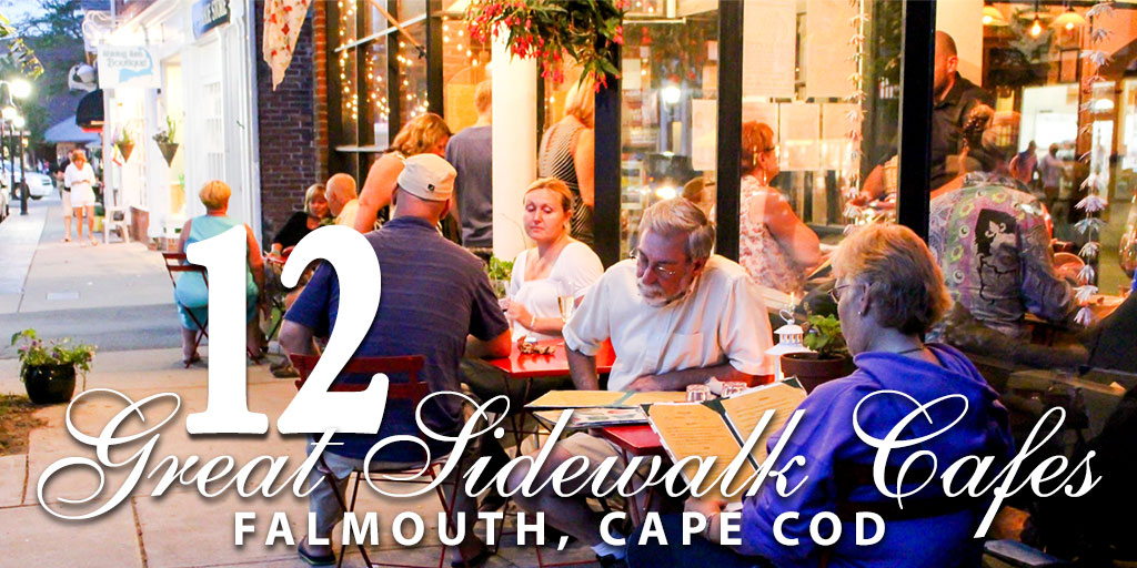 12 Great Sidewalk Cafes in Falmouth
