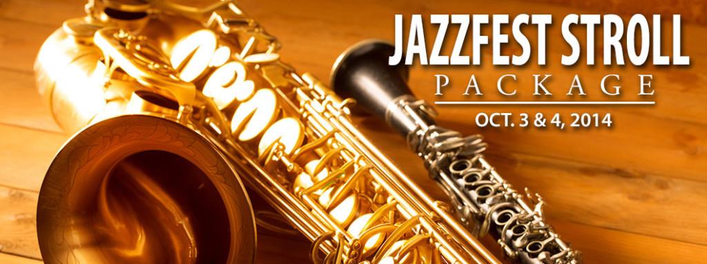 JazzFest Stroll Package